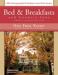 SOLD OUT - Bed & Breakfasts and Country Inns, 22nd Ed.